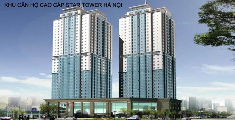 KHU CĂN HỘ STAR TOWER HÀ NỘI